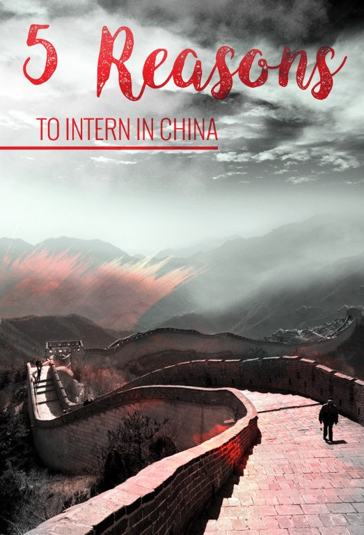 5 reasons to intern in china