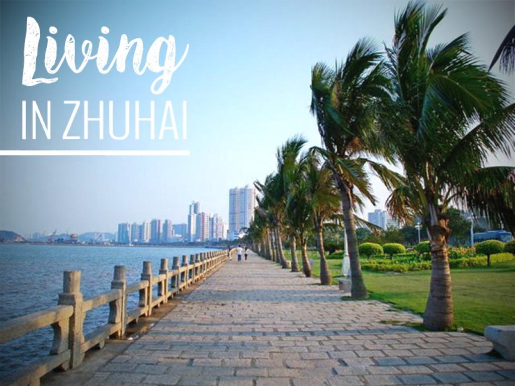 LIVING IN ZHUHAI